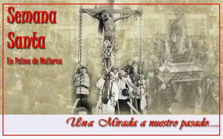 Semana Santa en Palma de Mallorca, Una mirada al pasado