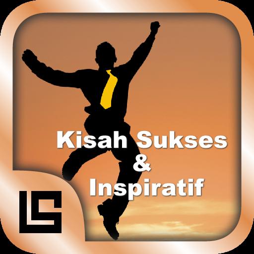 40 Kisah Sukses & Inspiratif