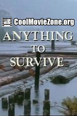 Anything to Survive (1990)