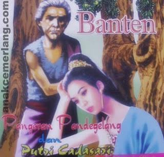 Cerita Rakyat Pangeran Pande Gelang Dan Putri Cadasari
