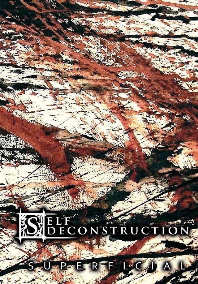 Self Deconstruction - SUPERFICIAL 2014 (Kaset)
