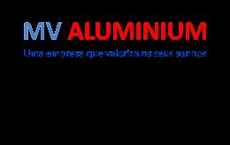 MV ALUMINIUM - Uma empresa que valoriza os seus sonhos