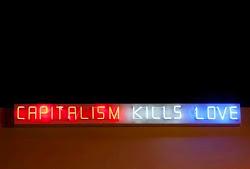 el capitalismo mata el amor