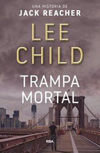 Trampa mortal- Lee Child