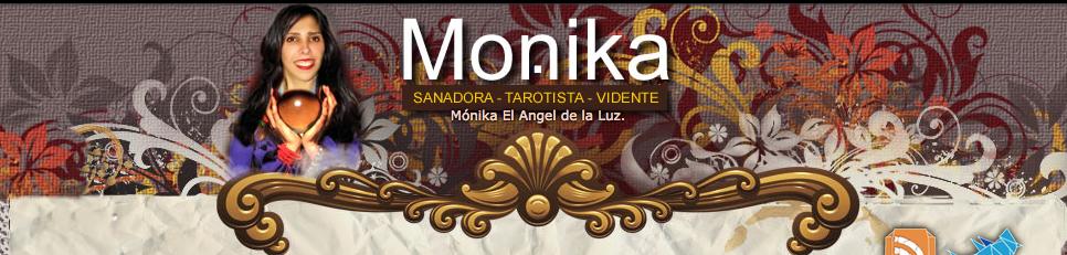 Mónika El Angel de la Luz.