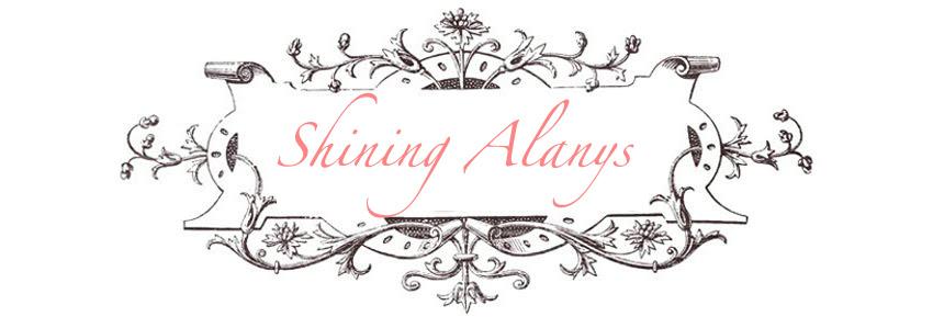 *Shining Alanys*