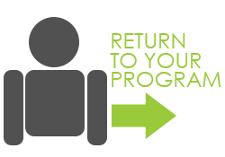 RETURN TO YOUR PROGRAM