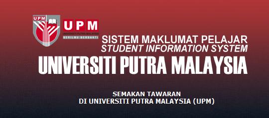 Semakan Tawaran UPM 2015-2016 Online