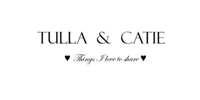 Tulla and Catie -  ♥  things I love to share