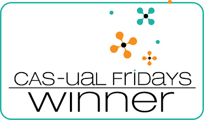 Winner at the CAS-ual fridays blog :D