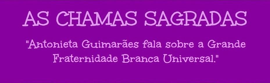 AS CHAMAS SAGRADAS