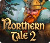 เกมส์ Northern Tale 2
