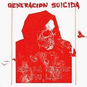 """Generacion Suicida """"Con La Muerta a Tu Lado"""""""