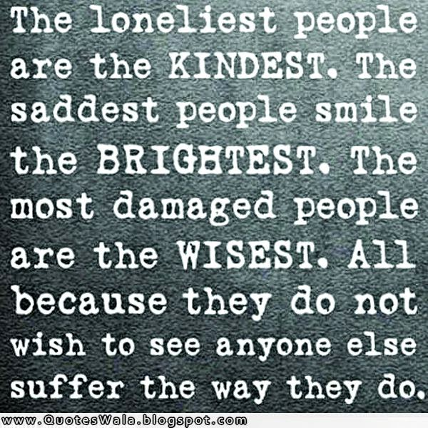 Sayings Quotes About Loneliness. QuotesGram