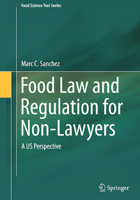 Food Law and Regulation for Non-Lawyers: A US Perspective - Free Ebook Download