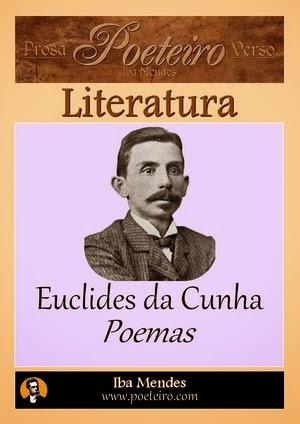 Euclides da Cunha - Poemas - Iba Mendes