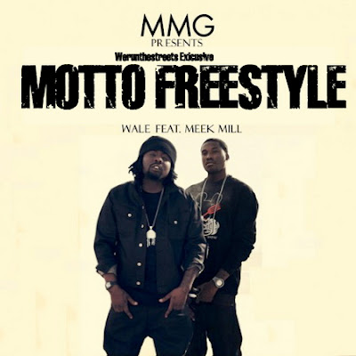 Meek Mill Ft. Wale - The Motto Freestyle Lyrics
