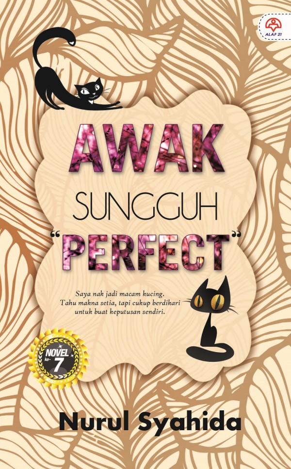 AWAK SUNGGUH PERFECT
