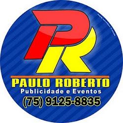 Paulo Roberto - Publicidade e Eventos-Araci-Ba