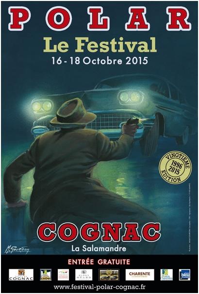 polar le festival cognac 16 au 18 octobre 2015