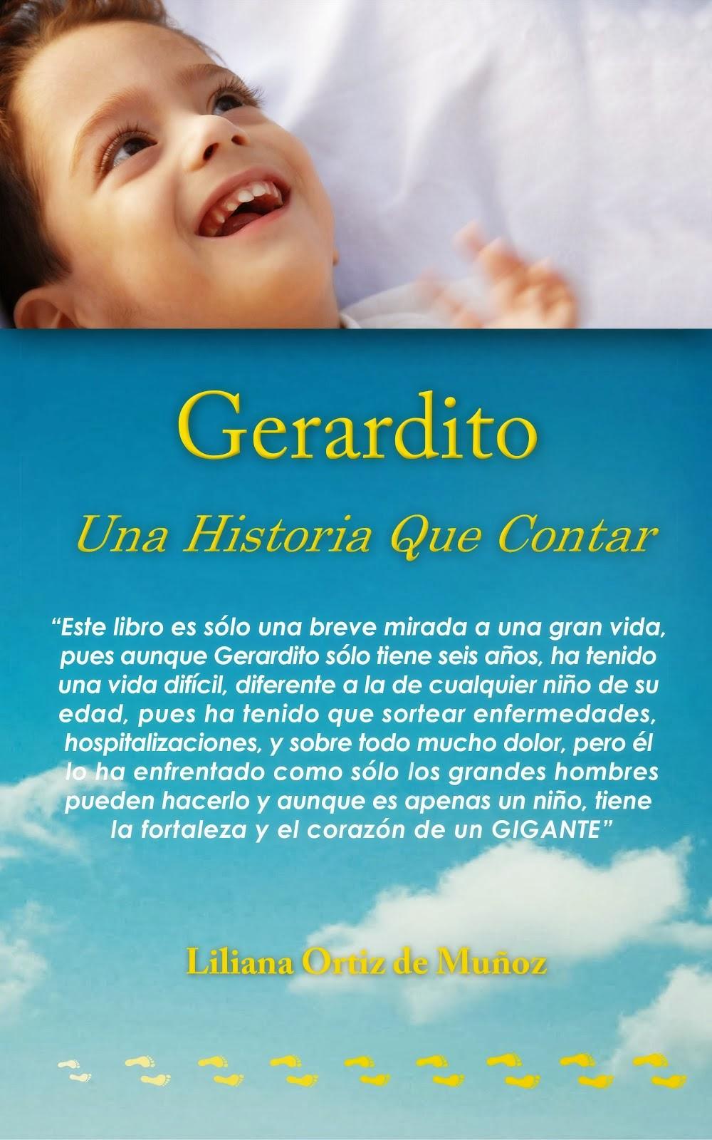 Gerardito, una historia que contar