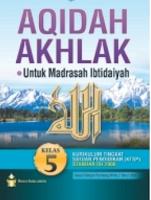 Ringkasan Materi Aqidah Akhlaq kelas 5 MI Semester 1 dan 2