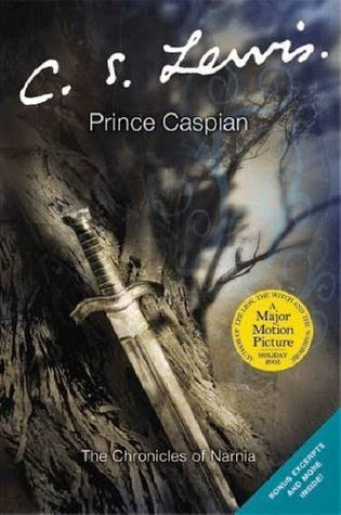 Prince Caspian | Chronicles of NArnia by C.S. Lewis