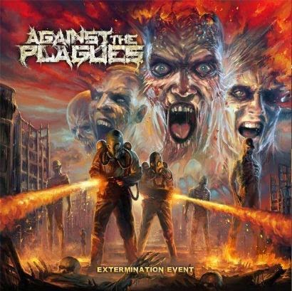 against the plagues - extermination event