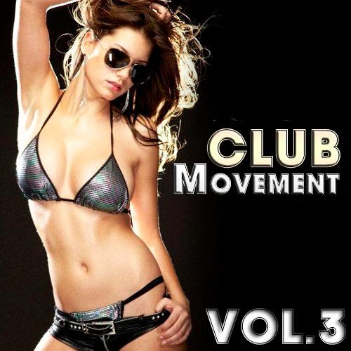 Club Movement - Vol.3