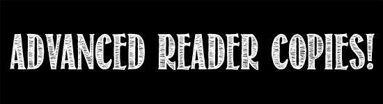 Advanced Reader Copies!