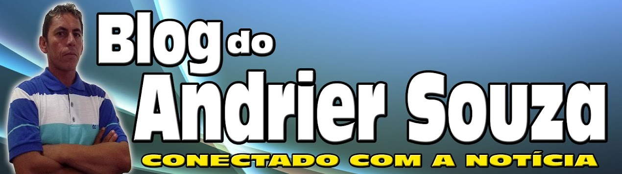 BLOG DO ANDRIER SOUZA