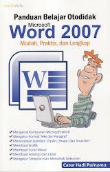 Panduan Belajar Otodidak Microsoft Office Word 2007