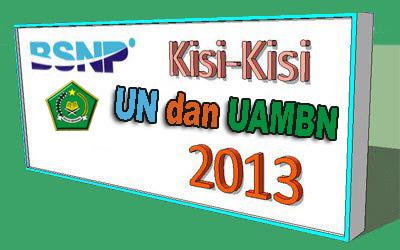 KISI - KISI UN SD/MI DAN UAMBN Madrasah 2012/2013