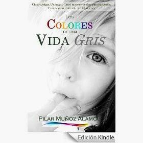 http://www.amazon.es/LOS-COLORES-VIDA-GRIS-inconsciencia-ebook/dp/B00JGB5R20/ref=sr_1_1?ie=UTF8&qid=1401469401&sr=8-1&keywords=los+colores+de+una+vida+gris