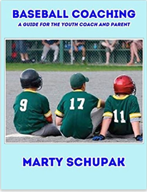 Baseball Coaching: A Guide For The Youth Coach & Parent
