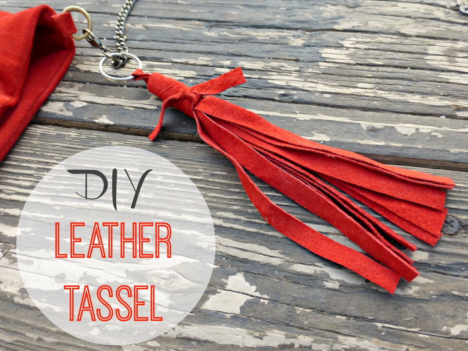 http://www.domesticblisssquared.com/2013/12/leather-tassel-tutorial.html