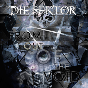 Die Sektor - From Out Of The Void (2015)