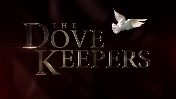 POLL : What did you think of The Dovekeepers - Part Two?