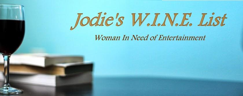 Jodie's W.I.N.E. List