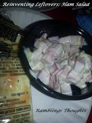 Ramblings Thoughts, Leftovers, Ham, Mayo, Relish, Recipe, Sandwich Spread, Ham Salad