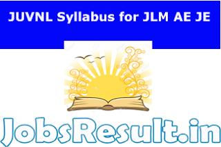 JUVNL Syllabus for JLM AE JE