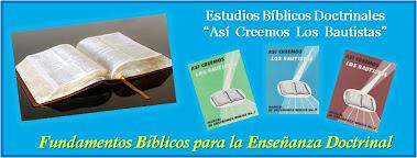 Estudios Bíblicos Doctrinales