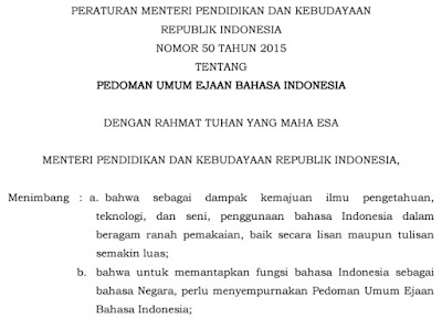 Dan Pada Saat Peraturan Menteri Ini Mulai Berlaku Peraturan Menteri Pendidikan Nasional Nomor  Tentang Pedoman Umum Ejaan Bahasa Indonesia