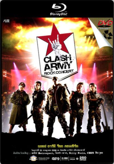 [คอนเสิร์ต] บันทึกการแสดงสด Clash Army Rock Concert [720p]