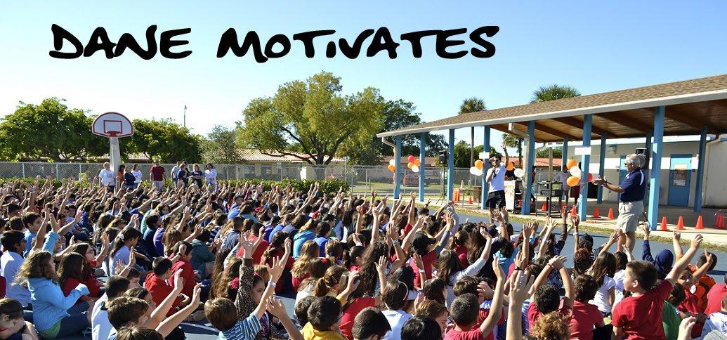 Dane Motivates