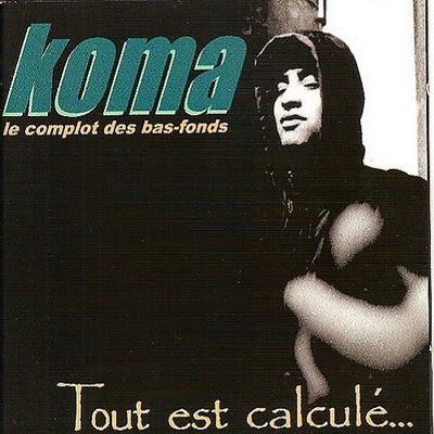 Koma - Tout Est Calcule... (1997)