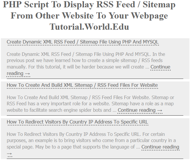 PHP Script To Display RSS Feed / Sitemap From Other Website To Your Webpage PHP Script To Display RSS Feed / Sitemap From Other Website To Your Webpage
