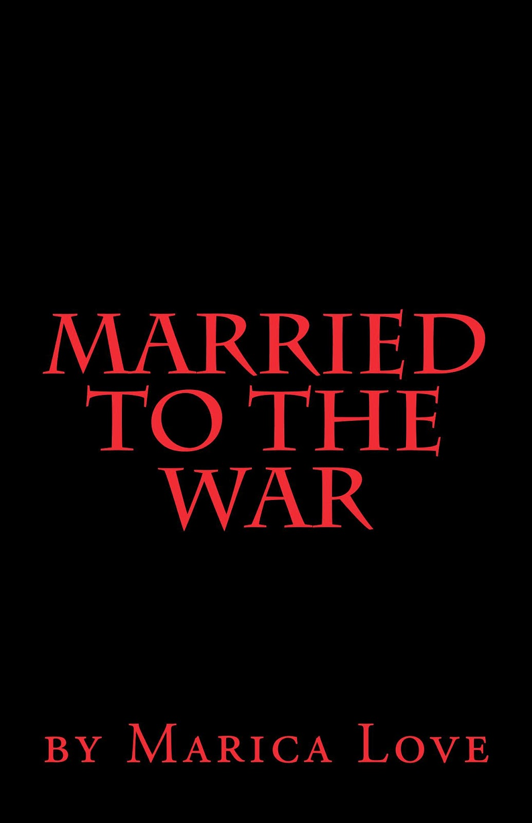 married to the war, marica love, marriage novel, novel marriage, self married