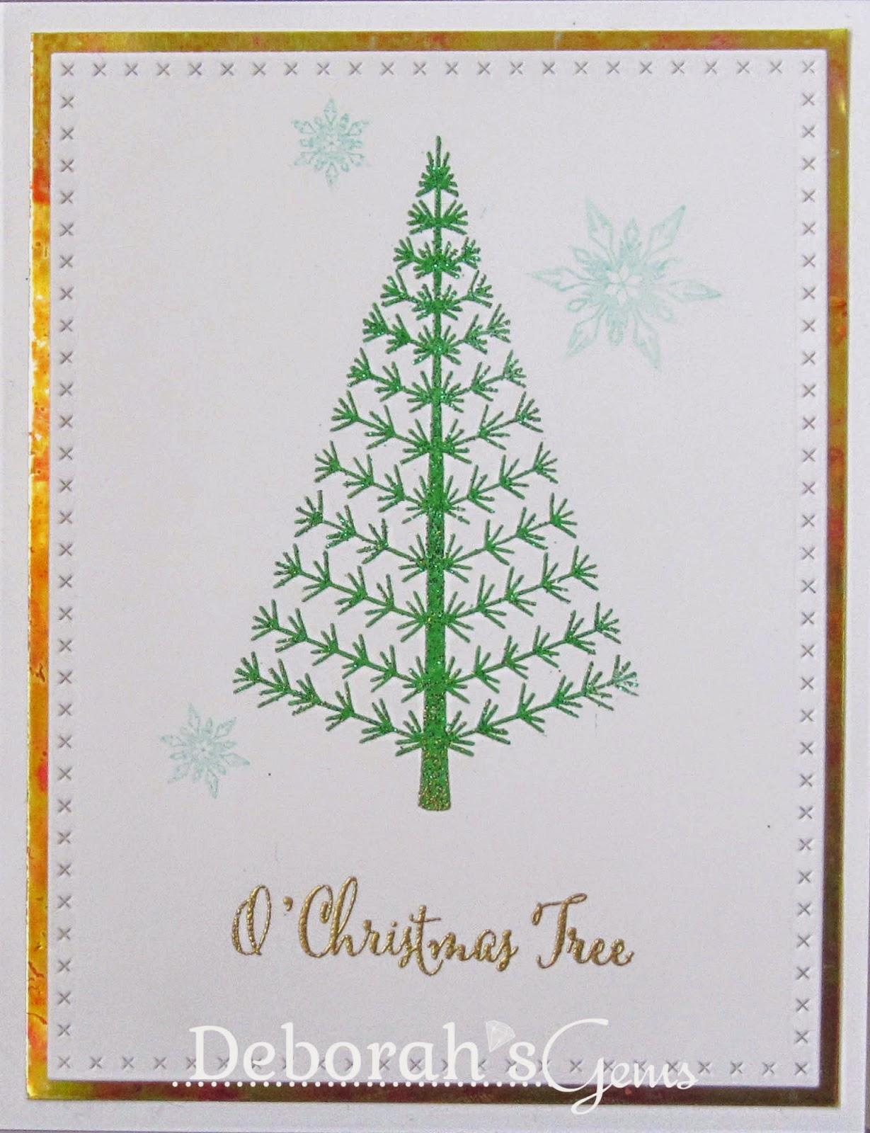 O Christmas Tree - photo by Deborah Frings - Deborah's Gems