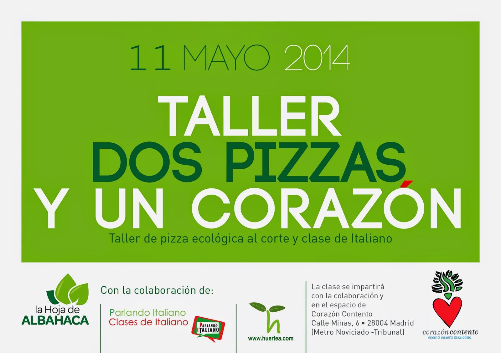 pizza, talleres cocina, cocina italiana, Madrid, huertea, parlando italiano,clases de italiano,corazón contento catering